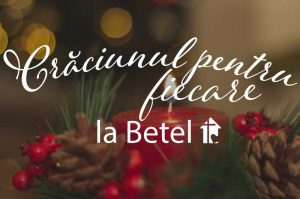 Crăciunul pentru fiecare @ Biserica Betel